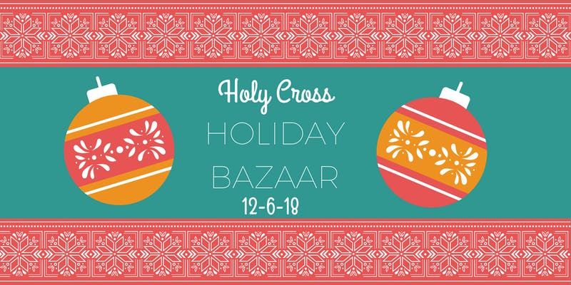 Holy Cross Holiday Bazaar